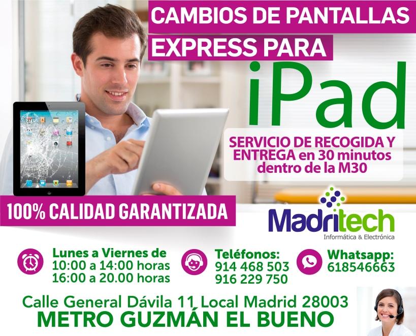 cambios de pantallas express ipad madritech